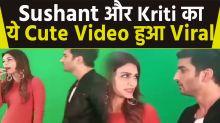 Sushant Singh Rajput and Kriti Sanon's cute video viral on social Media