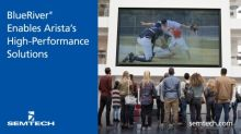 Semtech's BlueRiver® Technology Enables Arista's High Performance Pro AV Solutions