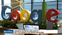 Google to Pay $1.1 Billion in French Tax Investigation Settlement