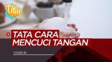 VIDEO: Cara Mencuci Tangan Anjuran WHO, untuk Cegah Virus Corona atau Covid-19
