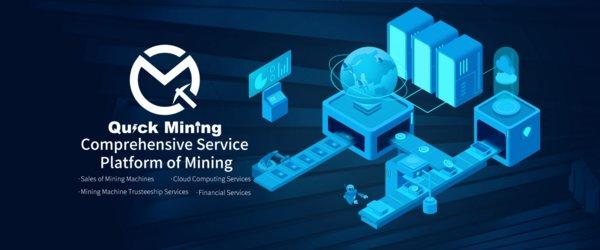 The QUICK MINING GENERAL SERVICE PLATFORM aims to create a healthy ecosystem for the mining industry based on blockchain hash power supporting various services, such as mining equipment sales, mining consignment management, mining equipment leasing, cloud min…