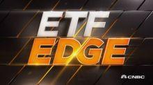 ETF Edge, March 25, 2019