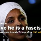 Rep. Ilhan Omar brands Trump 'fascist' after rally taunt