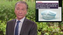 Bill Maher Says Coronavirus Should Be Called the 'Chinese Virus': 'We Should Blame China' (Video)