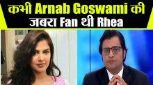 Rhea  Chkraborty said Arnab Goswami is my idol, video goes viral