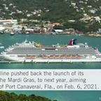Carnival Cruise Line Pushes Back Sailings of Its Newest Anticipated Ship, the Mardi Gras,