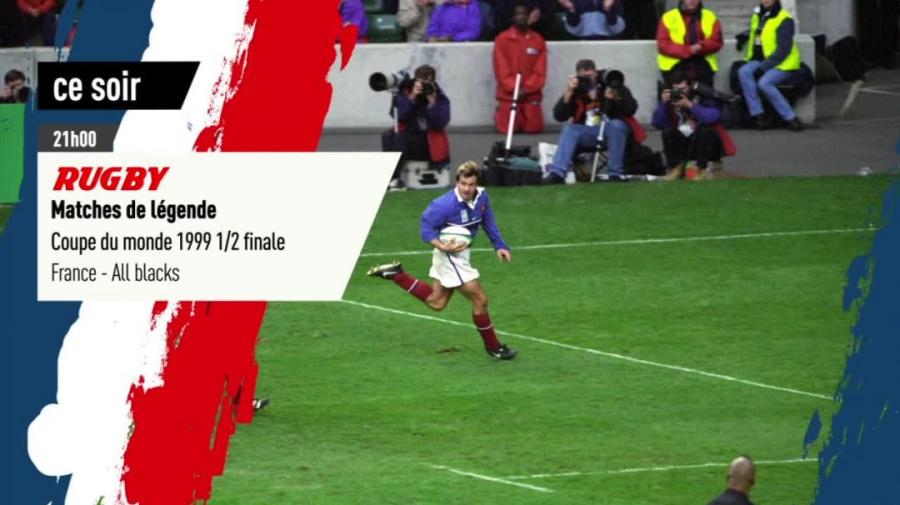 RUGBY - MATCHES DE LÉGENDE : France - All blacks 1/2 finale, Coupe du Monde 99, bande annonce