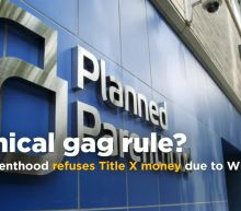 Planned Parenthood Refuses Title X Funding in Response to Trump Administration Restrictions