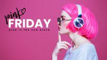 Arriva il Pink Friday: la settimana rosa interamente dedicata al piacere.