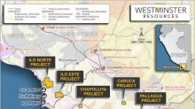 Westminster Stakes Strategic Ground in Peru and Updates on Peru Operations