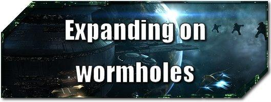 EVE Evolved: Expanding on wormholes