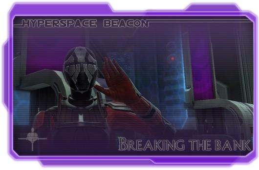 Hyperspace Beacon: Breaking the bank