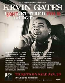 Kevin Gates Announces the I Don't Get Tired (#IDGT) Tour in