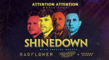 Shinedown Announces Summer Dates On ATTENTION ATTENTION World Tour with guests Badflower, Dinosaur Pile-Up and Broken Hands