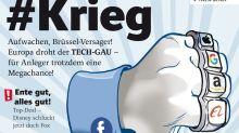 Neue Ausgabe: #KRIEG – Aufwachen, Brüssel-Versager! Europa droht der TECH-GAU – für Anleger trotzdem eine Megachance!