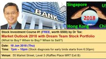 Download Latest 2 eBooks By Dr Tee: Global Market Outlook 2018 & Top 10 Stocks In Dream Team Portfolio
