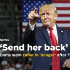 House Dems blast Trump for racist comment against freshman congresswomen, Omar life in danger