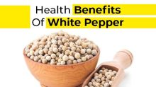 11 Health Benefits Of White Pepper