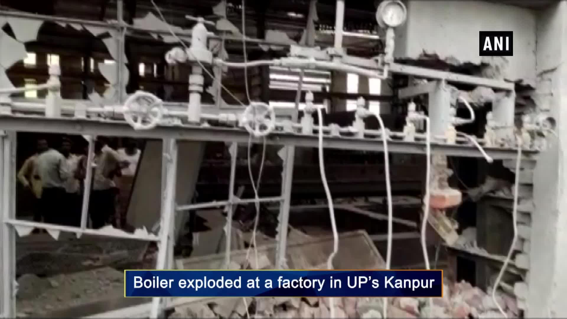 1 dead, 4 injured after boiler exploded at factory in UP's Kanpur - Yahoo India News