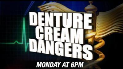 Claims Denture Creams Could Make You Sick