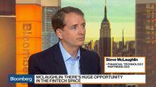 Why Steve McLaughlin Left Goldman to Hunt Fintechs