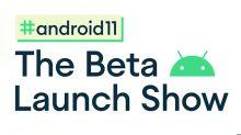Android 11 beta 的線上發表活動被推遲了