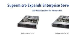 Supermicro Expands Enterprise Server SAP HANA-Based Solutions for VMware Hyperconverged Infrastructure (HCI)