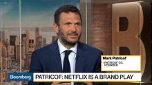 Mark Patricof: Netflix Is a Brand Play