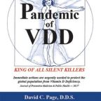"A COVID-19 ""Perfect Storm"" Demands Immediate CDC Action to Treat the Long Ignored Global Pandemic of Vitamin D Deficiency, Says Dr. David C. Page of SmilePage® Health Institute"