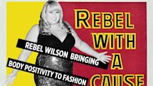 Rebel Wilson's Bringing Body Positivity to Fashion