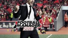 Cancel your plans… Football Manager 2018 has a release date