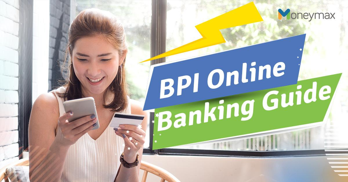 BPI Online Banking Guide: How to Register, Send Money, Pay Bills, and More