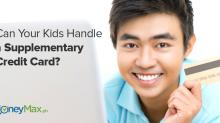 Can Your Kids Handle a Supplementary Credit Card?