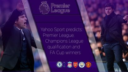 Yahoo Sport predicts: Who will finish in the top four, and who wins the FA Cup?
