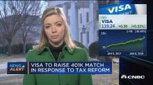 Visa to raise 401(k) match in response to tax reform