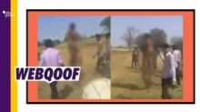 Old Rajasthan Video Used to Say Dalits Beaten, Paraded Naked in UP