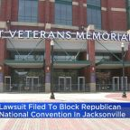 Lawsuit Filed To Block Republican National Convention In Jacksonville