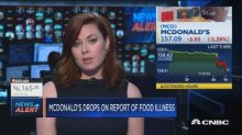 McDonald's drops on report of food illness