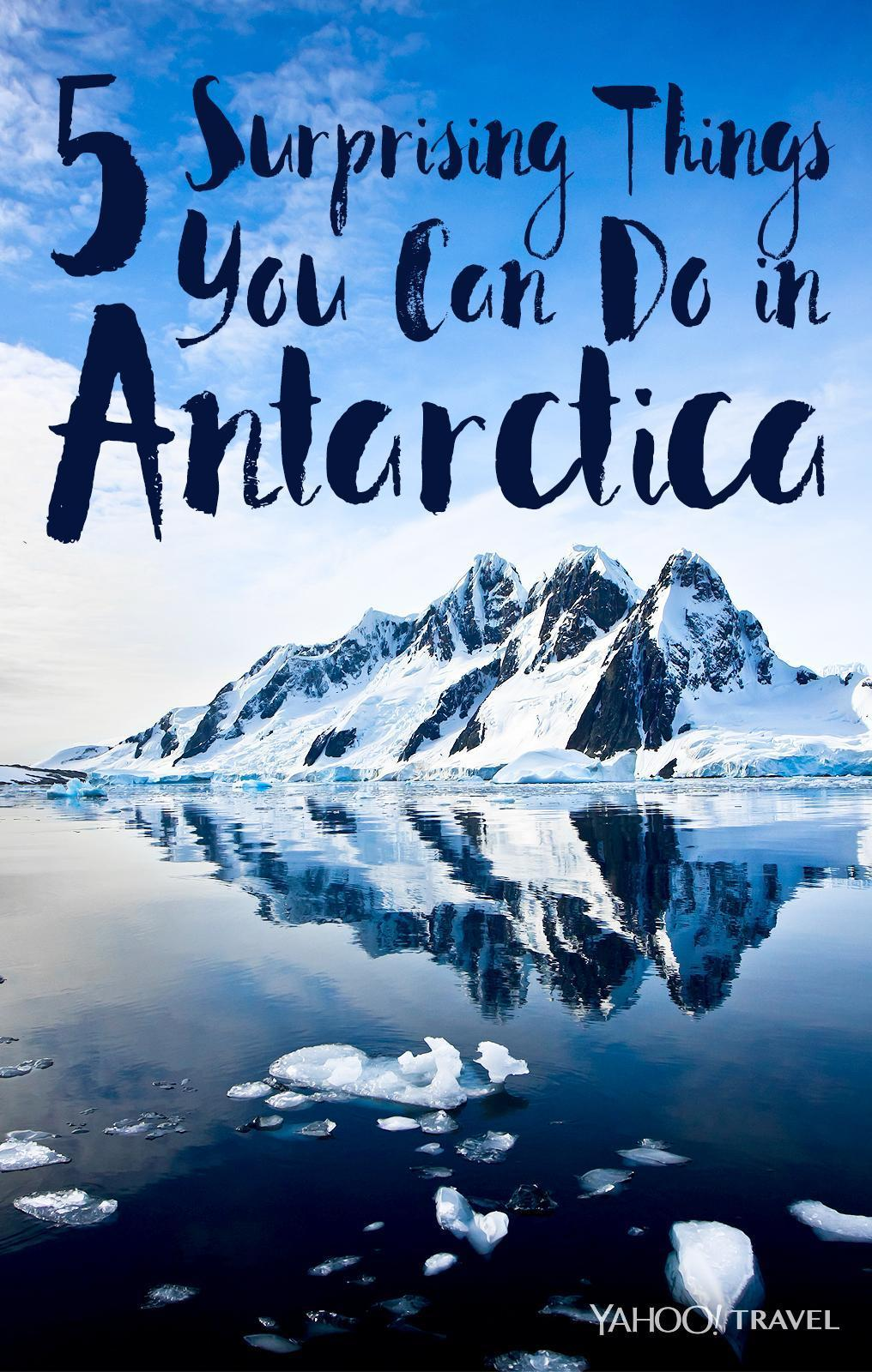 5 surprising things you can do in antarctica for Can you visit antarctica