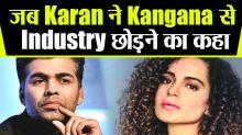 Karan Johar's leave the Industry video for Kangana goes viral