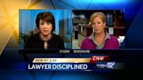 High-profile attorney being disciplined