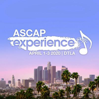 ASCAP Reimagines and Relocates North America's Largest Music Creator Conference for 15th Anniversary: Registration Now Open for the ASCAP Experience April 1 - 3 at InterContinental Hotel in Downtown Los Angeles