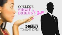 Tonight On KCAL9 News At 10PM: College Sugar Babies