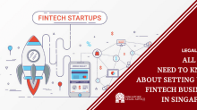 All You Need to Know About Setting Up a Fintech Business in Singapore