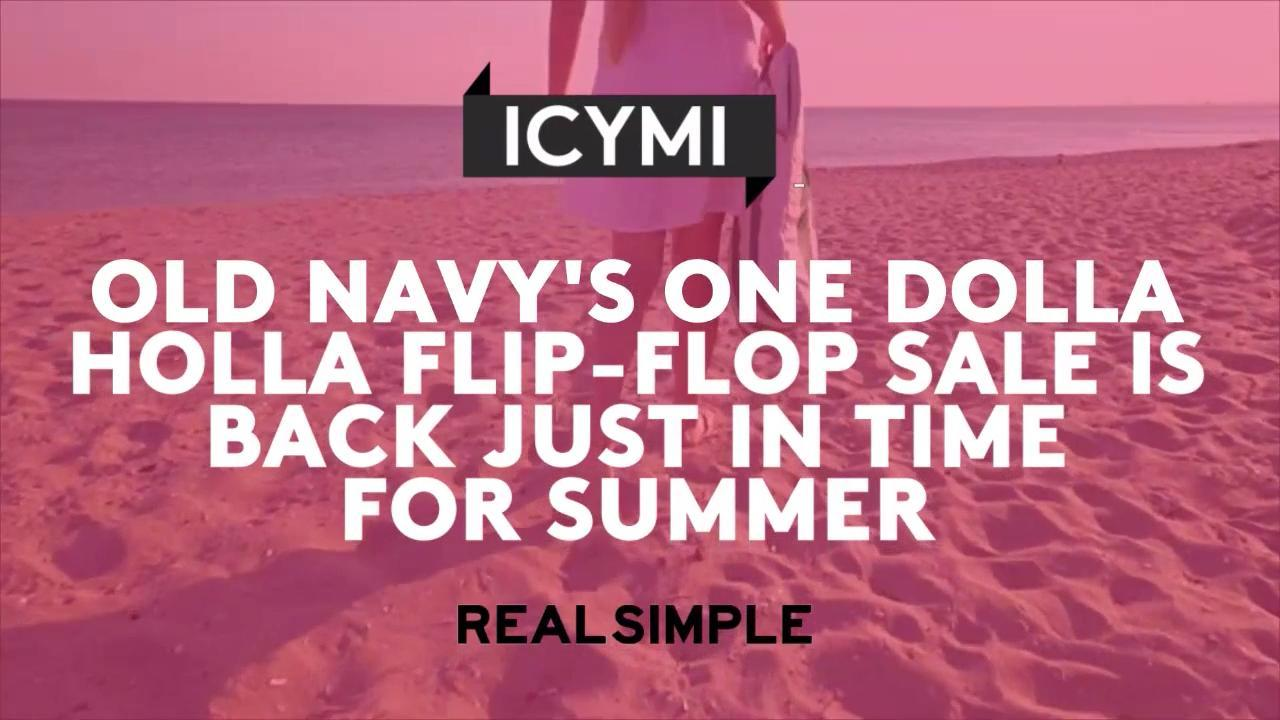 Old Navy\'s One Dolla Holla Flip-Flop Sale Is Back Just In Time For ...