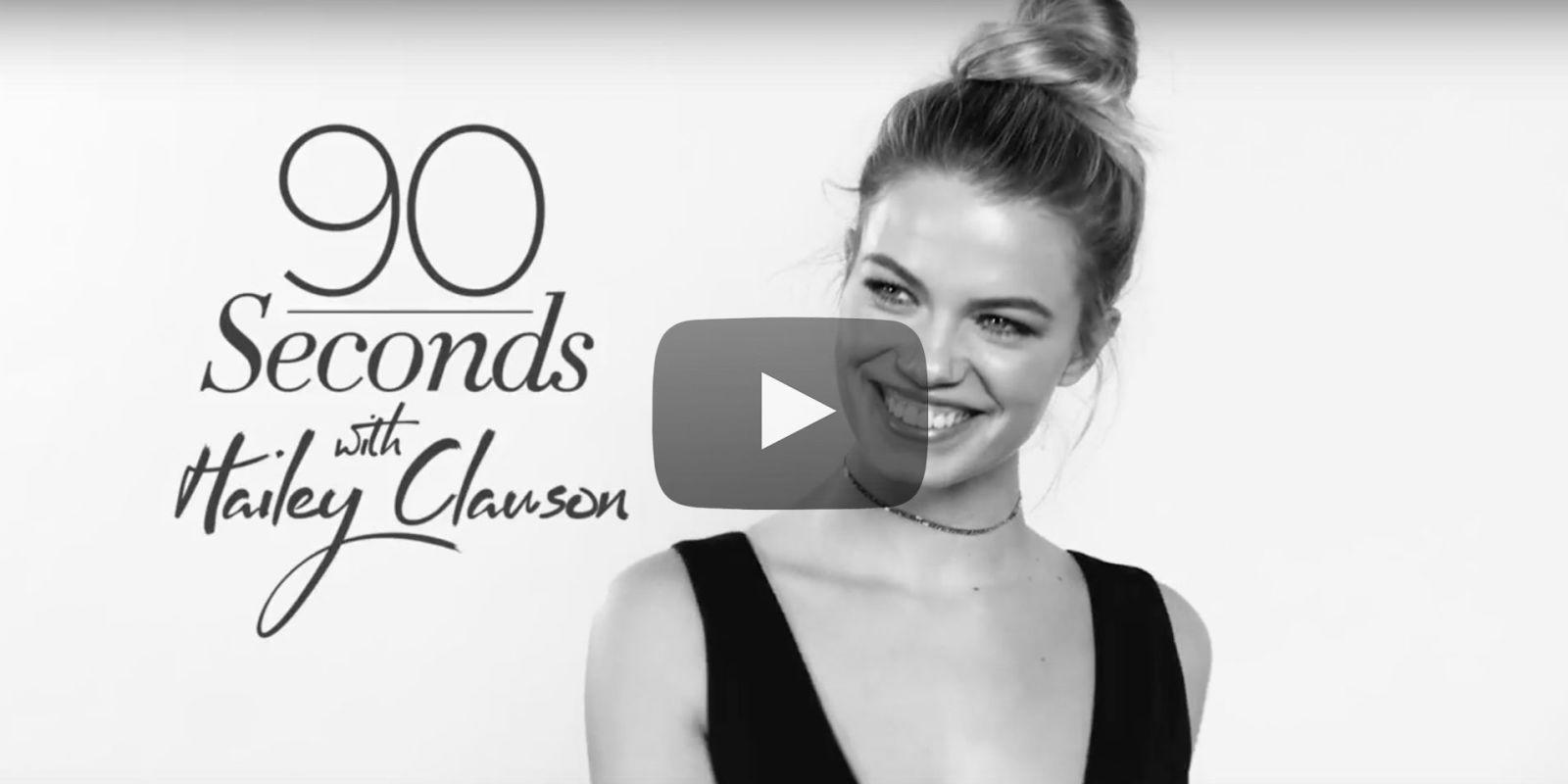 Watch: 90 Seconds with Hailey Clauson