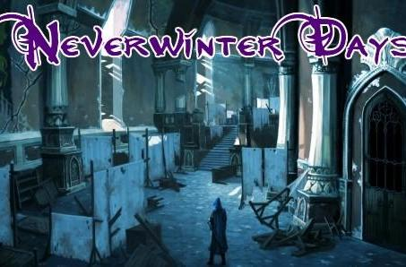 Neverwinter Days: Money and knowledge