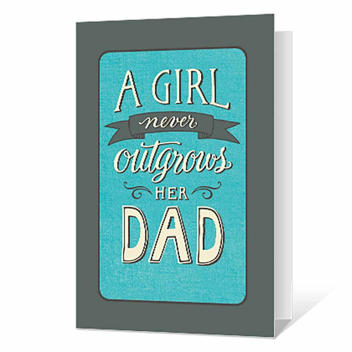 """<p>Remind Dad that he won't lose his little girl, even when she grows up and gets married. </p><p><em>Get the printable from <a href=""""https://www.bluemountain.com/cards/fathers-day/love-from-daughter-printable/card-3475636"""" rel=""""nofollow noopener"""" target=""""_blank"""" data-ylk=""""slk:Blue Mountain"""" class=""""link rapid-noclick-resp"""">Blue Mountain</a>.</em></p><p><strong>READ MORE</strong>: <a href=""""https://www.womansday.com/relationships/family-friends/g1151/fathers-day-presents/"""" rel=""""nofollow noopener"""" target=""""_blank"""" data-ylk=""""slk:40 Affordable Father's Day Gifts He'll Actually Love"""" class=""""link rapid-noclick-resp"""">40 Affordable Father's Day Gifts He'll Actually Love</a></p>"""