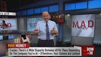 Cramer: Good, bad & ugly of 401(k)s