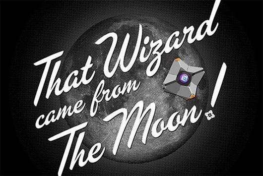 Remember Destiny alpha with shirt 'that came from the moon'